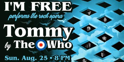 I'M FREE Plays THE WHO's Rock Opera TOMMY