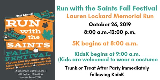 21st Annual Run With the Saints Fall Festival- Lauren Lockard Memorial 5K and Kids' K Run