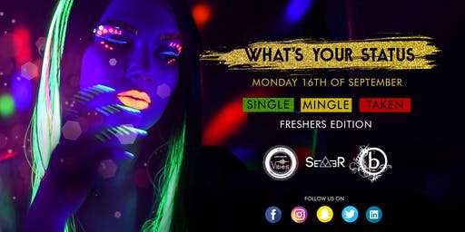 """What's Your Status""? Freshers NEON Edition 2019 Canterbury"