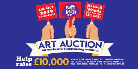 Soft Touch Art Auction 2019 – an exclusive fundraising evening tickets