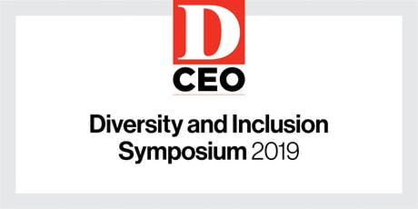 D CEO Diversity and Inclusion Symposium 2019 tickets