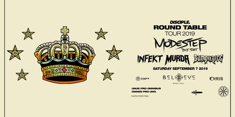 Modestep with Infekt, Mvrda, Samplifire | Disciple Round Table Tour | Sat Sept 7 tickets
