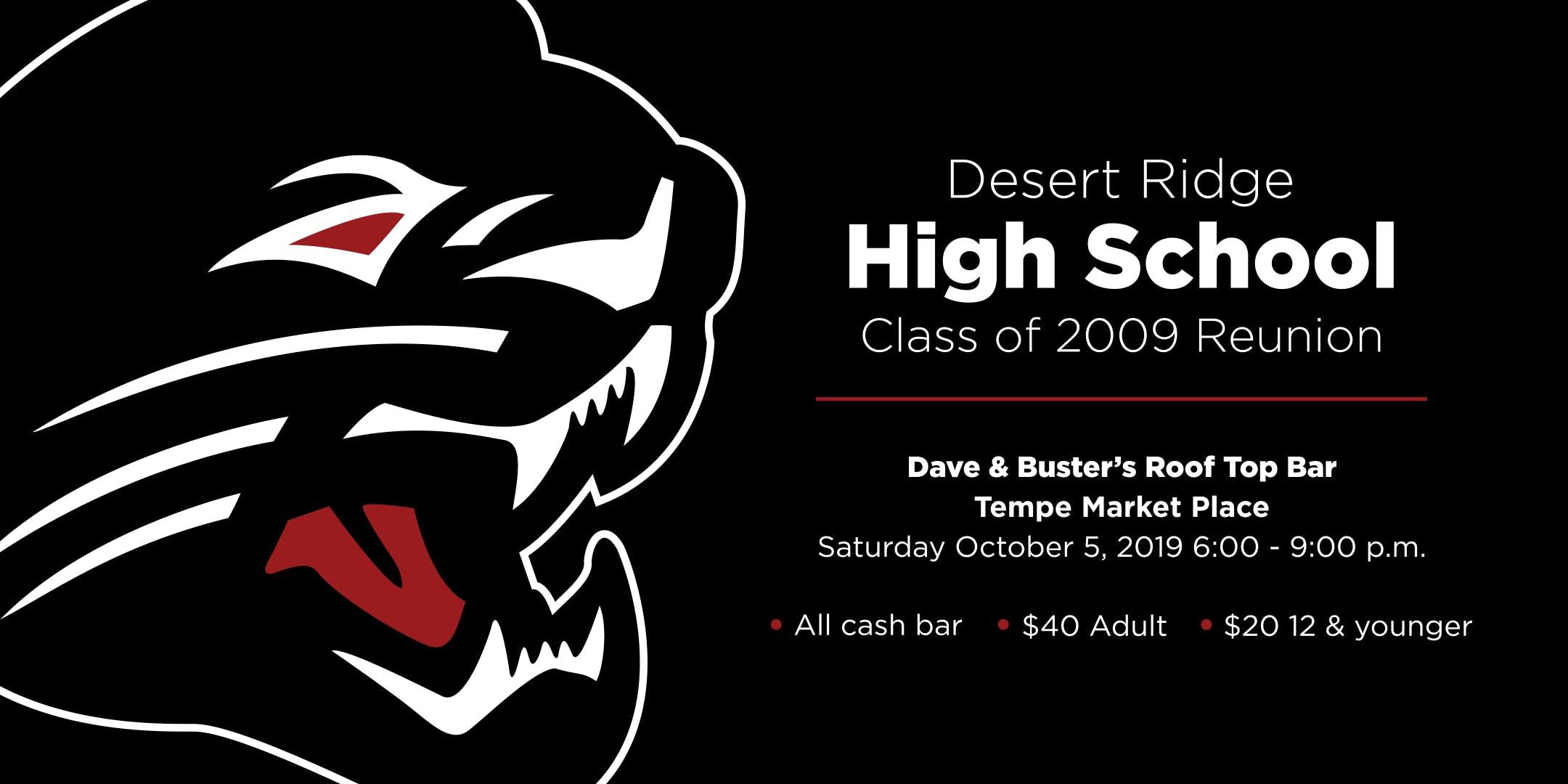 Desert Ridge High School Class of 2009 Reunion
