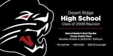 Desert Ridge High School Class of 2009 Reunion tickets