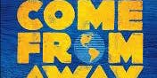 "Broadway / "" Come From Away"""