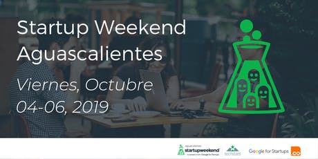 Techstars Startup Weekend Aguascalientes  tickets