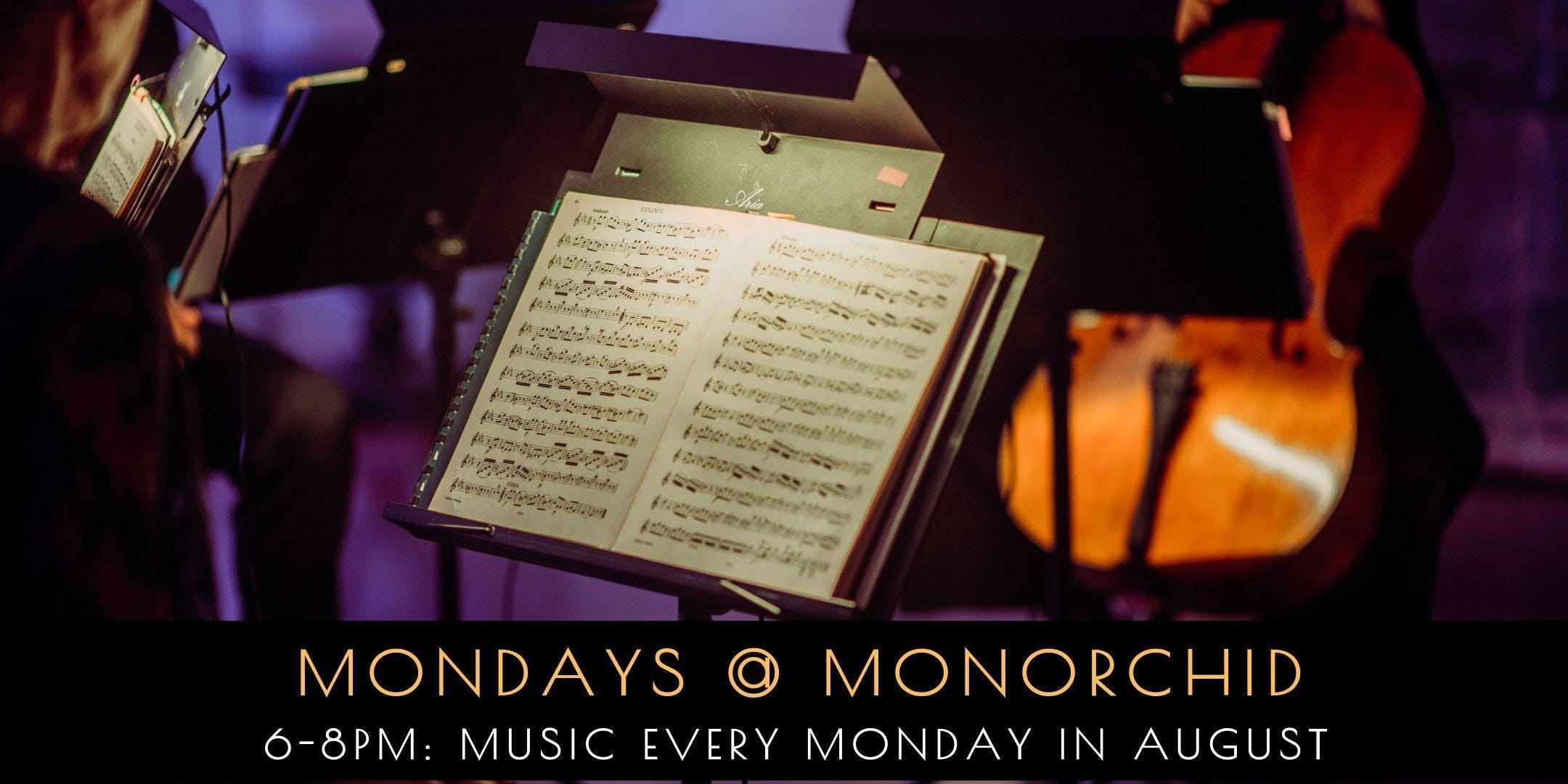 Mondays @ Monorchid (Aug 26)