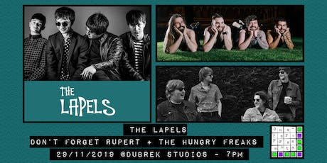 The Lapels, Don't Forget Rupert, The Hungry Freaks at Dubrek Studios, Derby tickets