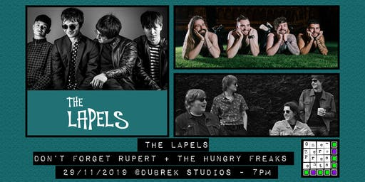 The Lapels, Don't Forget Rupert, The Hungry Freaks at Dubrek Studios, Derby