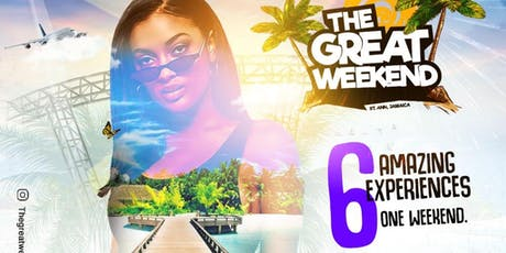 THE GREAT WEEKEND Jamaica 2019 tickets