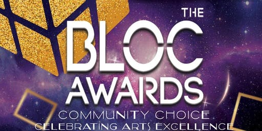 The Bloc Awards 2019 'Celebrating Arts Excellence'