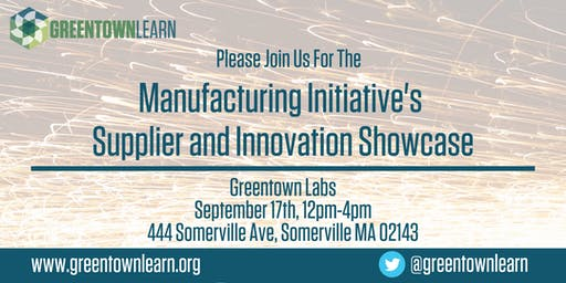 Greentown Learn Manufacturing Initiative Supplier & Innovation Showcase