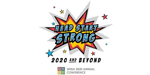 Wisconsin Head Start Association 2020 Annual Conference: 2/24/20 - 2/26/20
