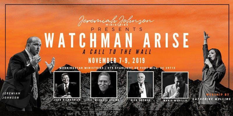 Jeremiah Johnson - Watchman Arise Converence November 2019