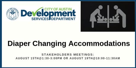 City of Austin's Diaper Changing Accommodations Stakeholder Meetings tickets