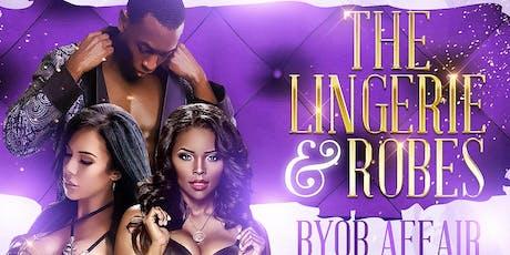 30/30 Lingerie & Robes BYOB Affair tickets