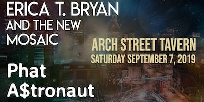 Erica T. Bryan and The New Mosaic w/ Phat A$tronaut