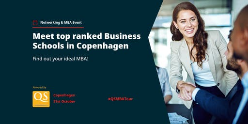 The QS MBA Networking Event is coming to Copenhagen - Register FREE