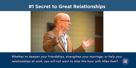 #1 Secret to Great Relationships - Mary, Queen of Peace Parish tickets