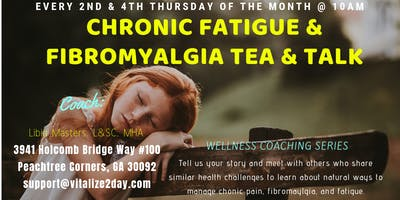 Chronic Fatigue & Fibromyalgia Tea & Talk