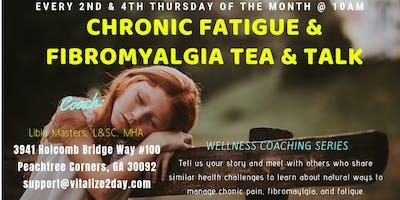 Chronic Fatigue & Fibromyalgia Tea & Talk