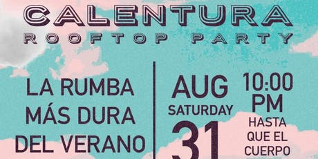 Calentura Rooftop Party tickets
