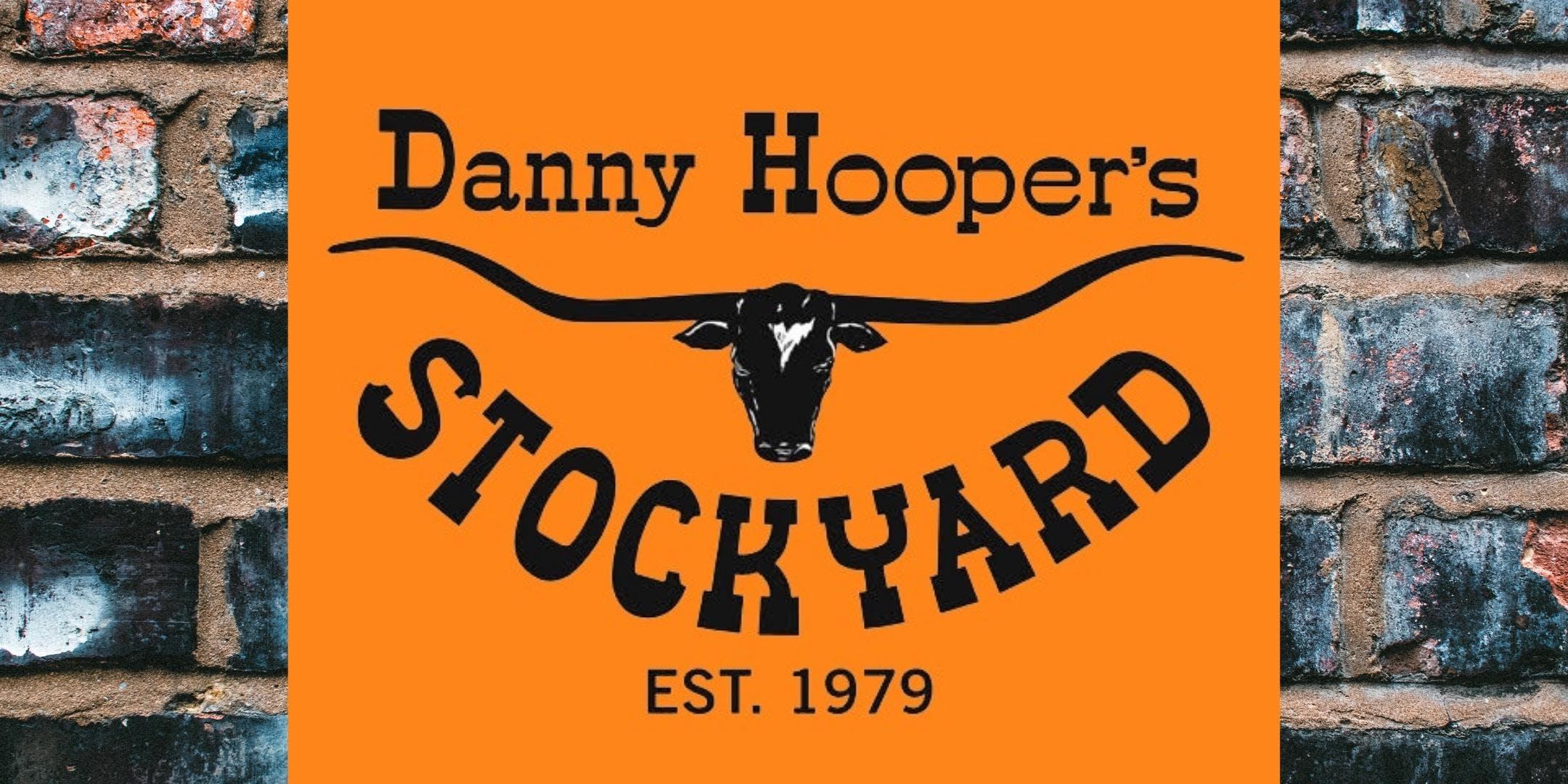 Danny Hooper's Stockyard 40th Anniversary Reunion
