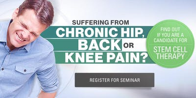 Free Stem Cell Therapy Seminar in Bloomfield Hills MI - Chronic Pain Relief