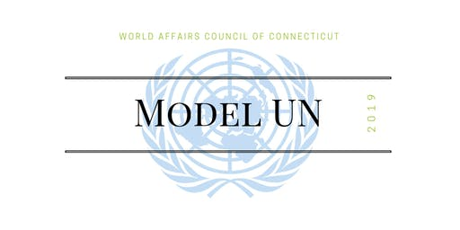 World Affairs Council of CT Model United Nations 2019
