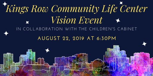 Kings Row Community Life Center Vision Event
