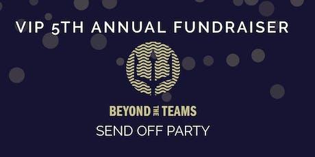VIP 5th Annual Fundraiser tickets