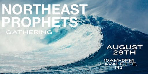 Northeast Prophets Gathering