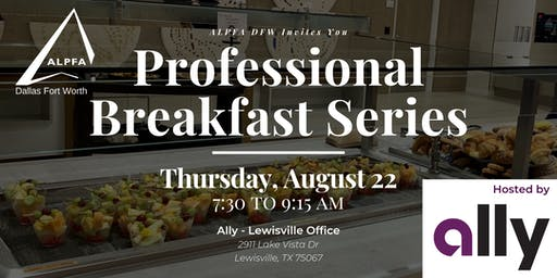ALPFA Professional Breakfast Series with Ally