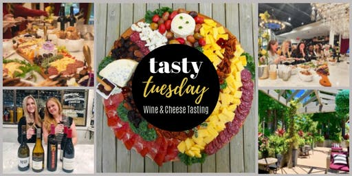Tasty Tuesday Wine & Cheese Tasting