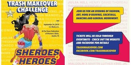 Trash Makeover Challenge tickets