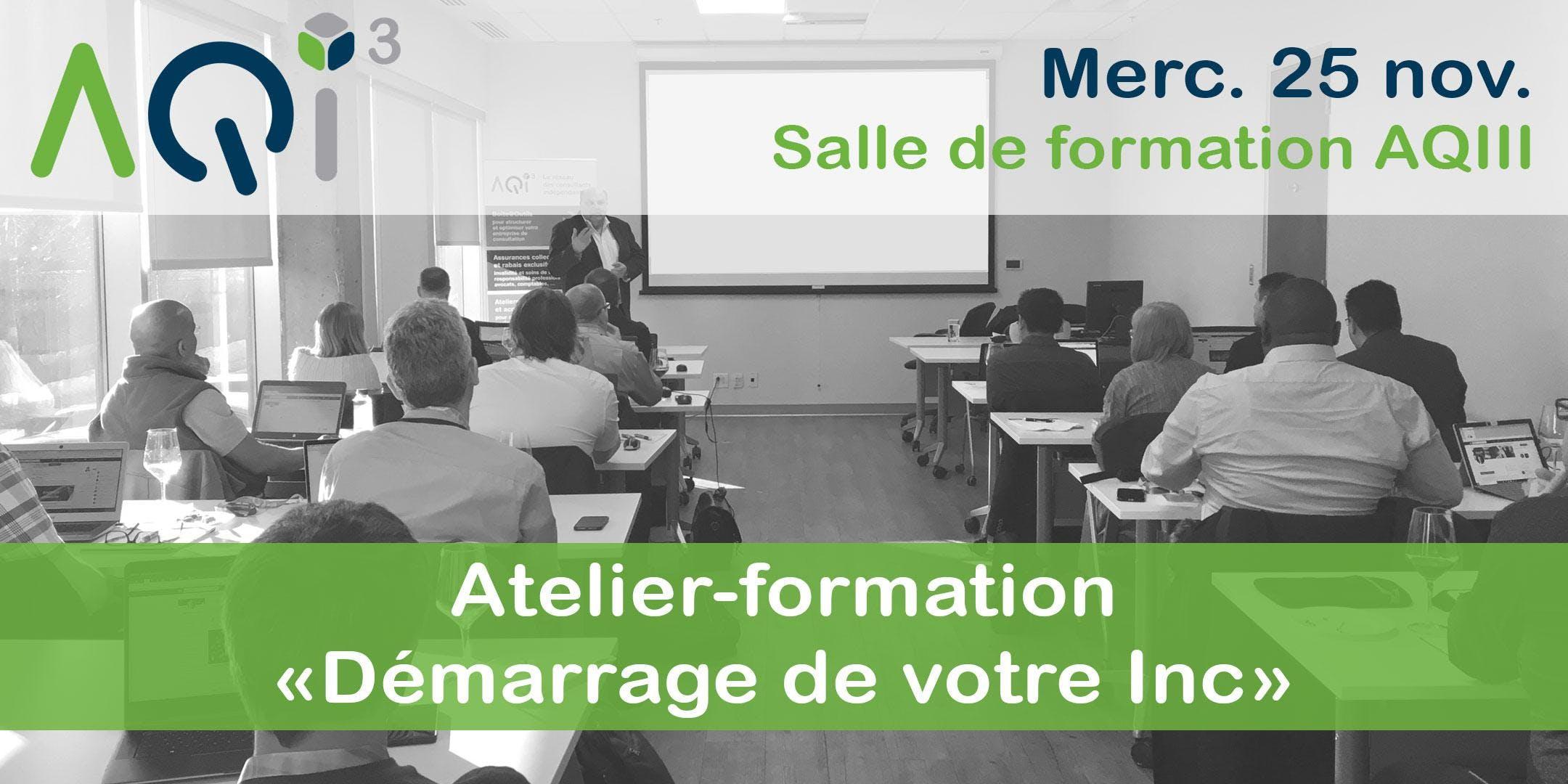 Atelier-formation Démarrage de votre Inc - Montréal