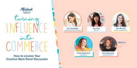 Influence to Commerce Panel: How to License Your Creative Work  tickets