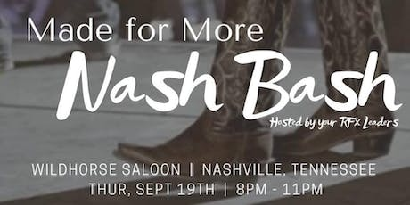 MADE FOR MORE NASH BASH tickets