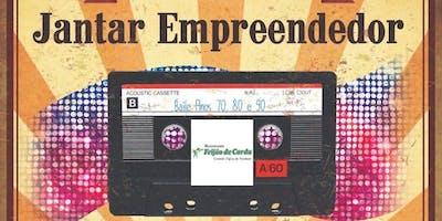 JANTAR EMPREENDEDOR ANOS BAILE ANOS 80 e 90