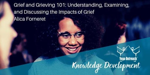 Grief and Grieving 101: Understanding, Examining, and Discussing the Impacts of Grief with Alica Forneret