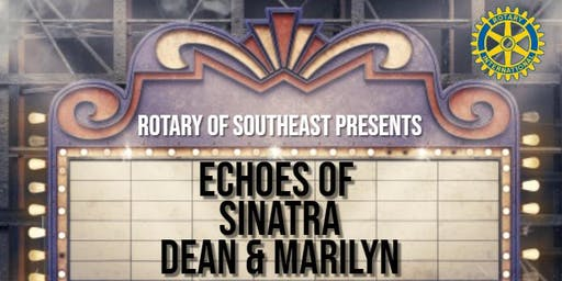 Echoes of Sinatra, Dean and Marilyn Dinner Show