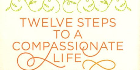 Twelve Steps to a Compassionate Life Reading Group tickets