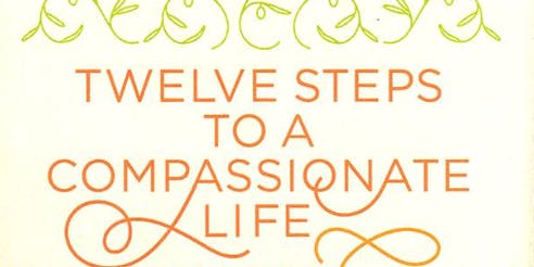 Twelve Steps to a Compassionate Life Reading Group