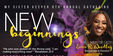 My Sister Keeper 8th Annual Gathering New Beginnings tickets