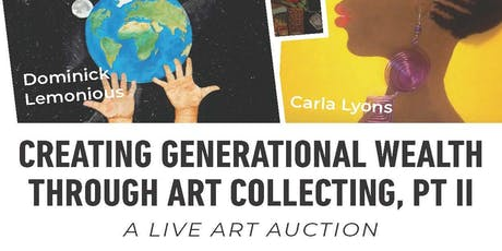 Creating Generational Wealth through Art Collecting, Part II tickets