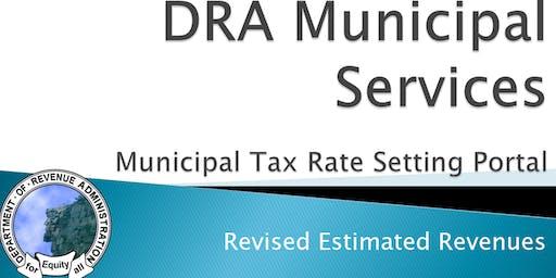 Municipal Tax Rate Setting - Estimated Revenues Training - Session 5 Live @ DRA