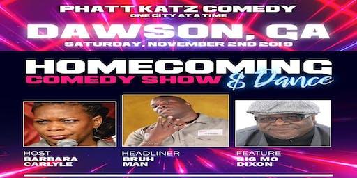DAWSON, GA- Phatt Katz Comedy: One City at a Time