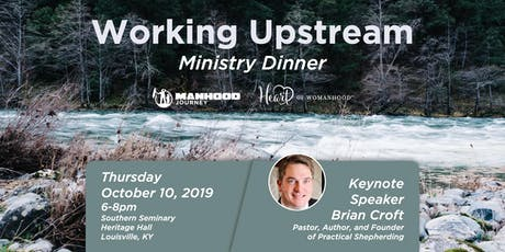 Working Upstream 2019 - featuring Pastor Brian Croft tickets