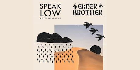 Speak Low If You Speak Love / Elder Brother tickets