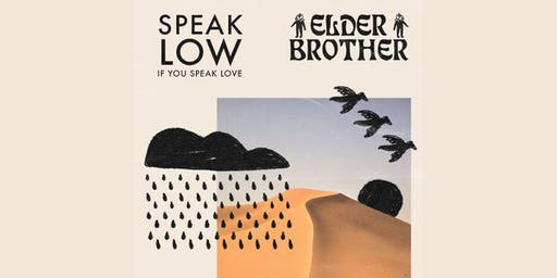 Speak Low If You Speak Love / Elder Brother